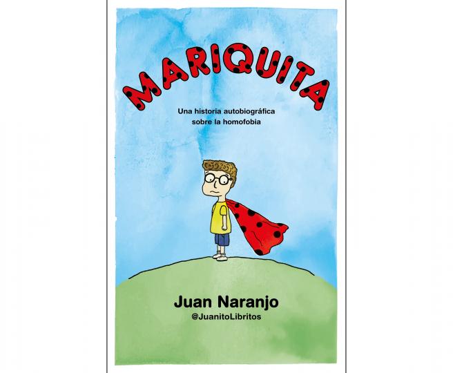 Portada de 'Mariquita: Una historia autobiográfica sobre la homofobia'.
