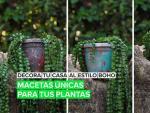 Decora tu casa al estilo boho: Macetas únicas para tus plantas