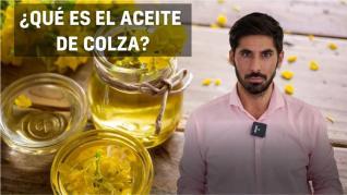 ¿Qué es el aceite de colza? ¿Qué crisis hubo en España con este producto?
