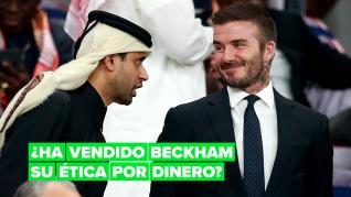La reputación de David Beckham queda en entredicho tras aceptar ser el embajador del mundial de Catar