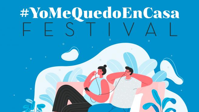 El cartel promocional del 'Yo me quedo en casa Festival'.
