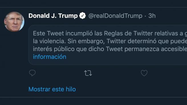 """Twitter oculta un tuit de Donald Trump por """"glorificar la violencia""""."""
