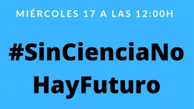 Convocatoria de la manifestación virtual #sinciencianohayfuturo