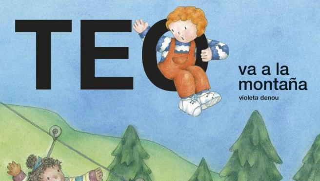 Cubierta del libro 'Teo va a la montaña', de Violeta Denou.