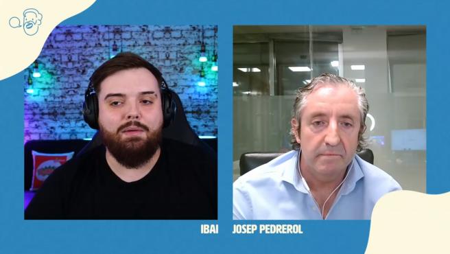 Ibai Llanos y Josep Pedrerol.