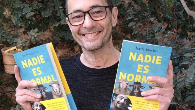 El popular actor y dramaturgo Jordi Sánchez publica su último libre, 'Nada es normal'.