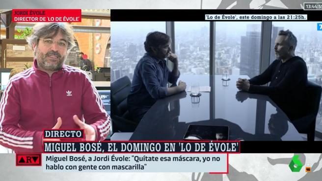 Jordi Évole habla en 'Al Rojo Vivo' sobre su entrevista con Miguel Bosé.