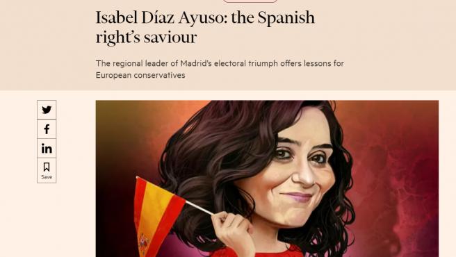 Titular e imagen del artículo en el que el Financial Times corona a Ayuso como salvadora de la derecha en España.