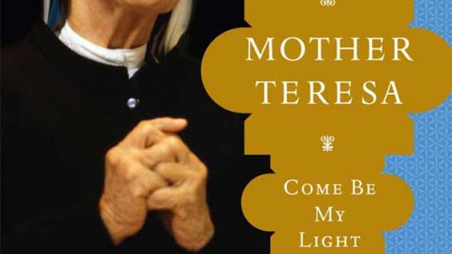 Fotografía de la carátula del libro 'Madre Teresa: Ven y sé mi luz'