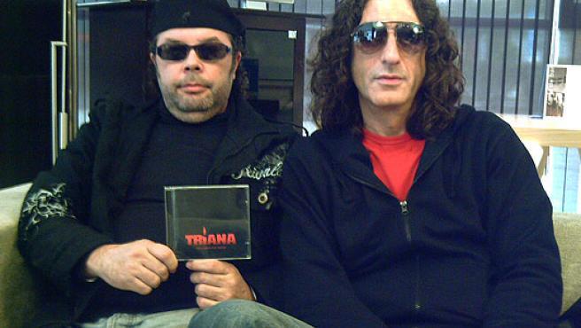 Juan (cantante) y Andrés (guitarra), componentes de Triana.