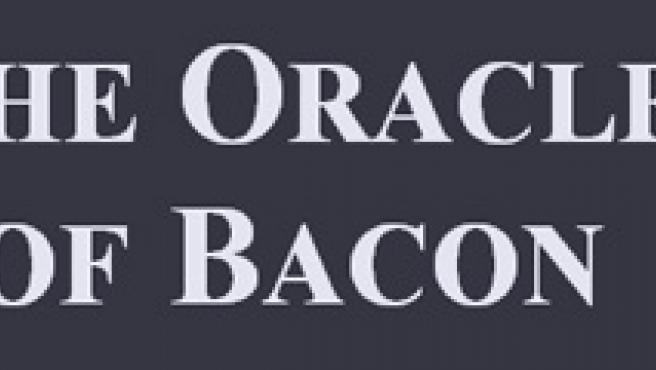 El Oráculo de Bacon.