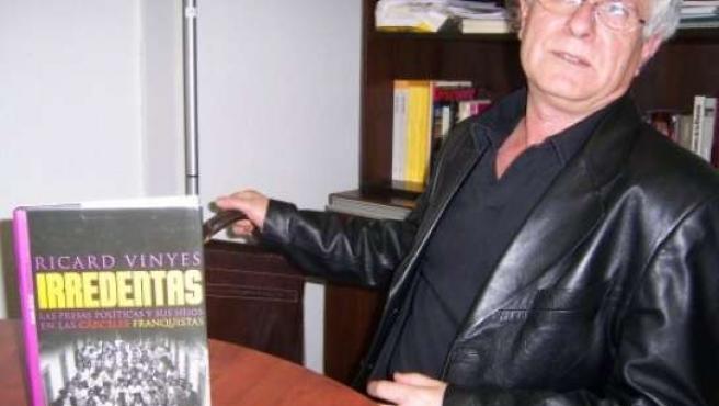 Ricard Vinyes es autor de Irredentas, un ensayo que contiene toda la información sobre las desapariciones de niños en el franquismo.