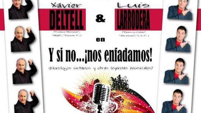 Cartel del show 'Y si no... ¡nos enfadamos!'