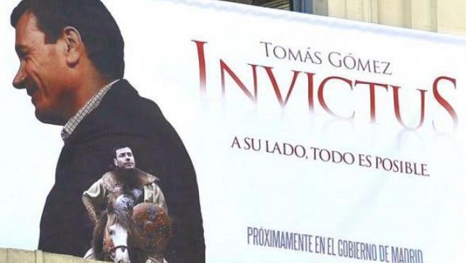 """El PSOE responde: """"Teníamos planeado retirar el cartel de Tomás Gómez e 'Invictus"""""""