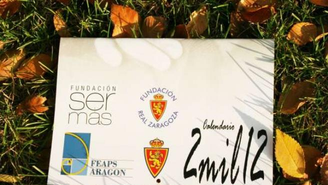 Portada Del Calendario De FEAPS Aragón, Fundación Ser Más Y Real Zaragoza
