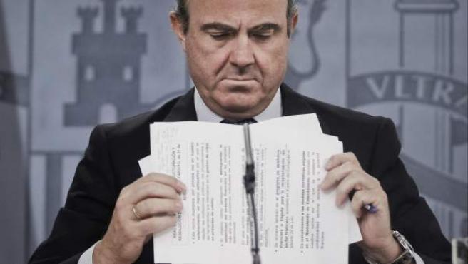 El titular de economía, Luis de Guindos.
