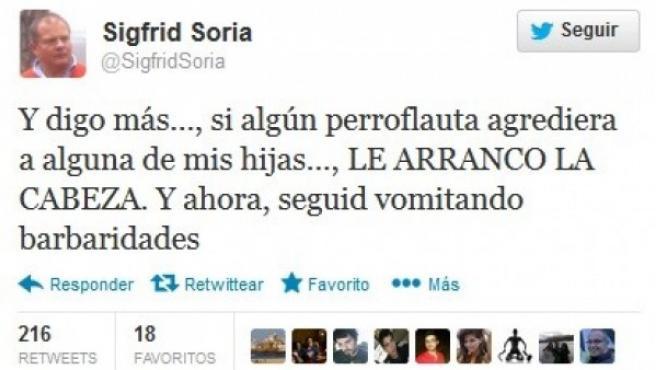 Uno de los mensajes en Twitter que ha colgado el exdiputado Sigfrid Soria.