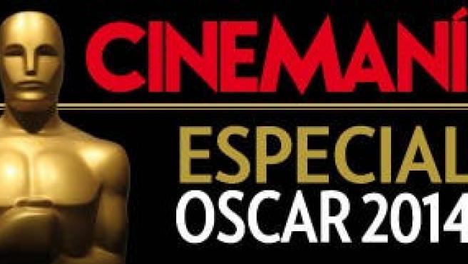 [Oscar 2014] La plantilla de CINEMANÍA