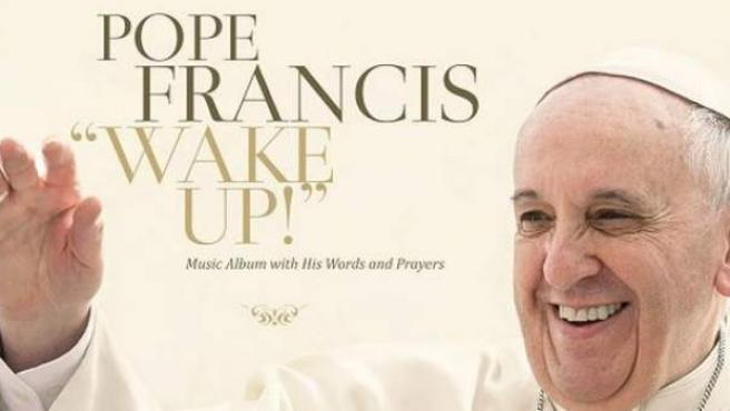 Portada de 'Wake Up!', el disco del papa Francisco.