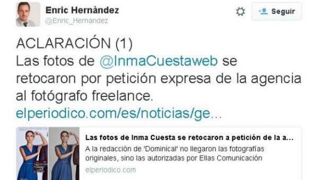 Tuit aclaratorio de Enric Hernàndez, directo de 'El Periódico de Catalunya', sobre la polémica de las fotos de Inma Cuesta.