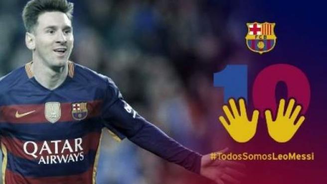 Imagen de la campaña de apoyo del Barcelona a Leo Messi, tras ser condenado por defraudar a la Agencia Tributaria.