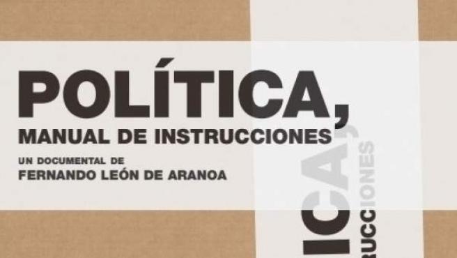 Cartel de 'Política: Manual de instrucciones', de Fernando León de Aranoa.