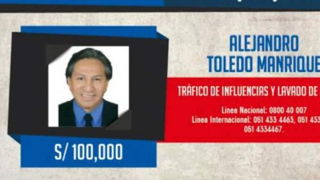 Aviso de búsqueda y recompensa por el expresidente peruano Alejandro Toledo.