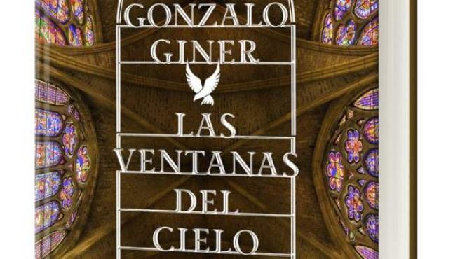 La novela 'Las ventanas del cielo' de Gonzalo Giner se repartirá por 19 catedrales góticas españolas.