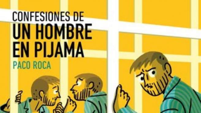 El cómic 'Confesiones de un hombre en pijama', de Paco Roca.