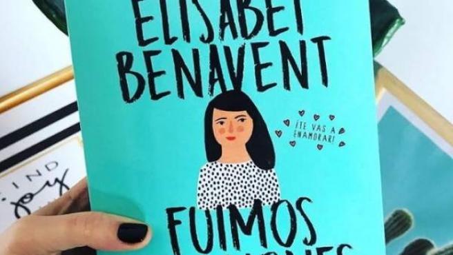 El libro 'Fuimos canciones' de Elísabet Benavent