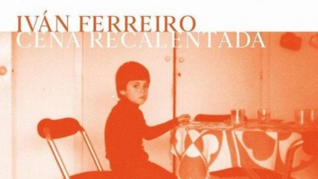 Portada de 'Cena recalentada', disco que publicará Iván Ferreiro el 21 de septiembre.