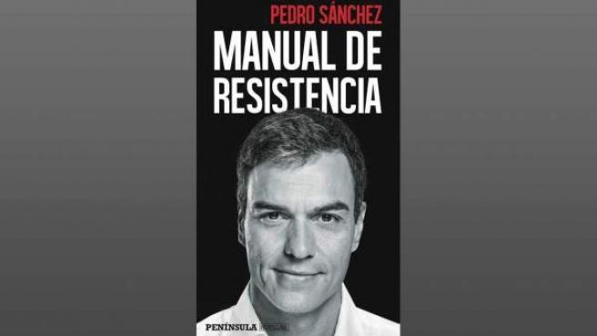 Portada del libro 'Manual de resistencia', de Pedro Sánchez.