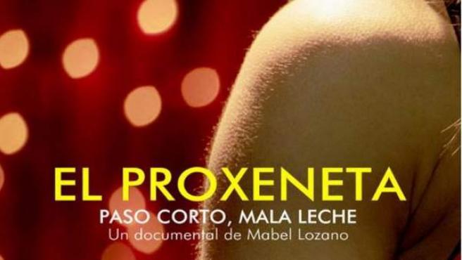 Cartel del documental 'El Proxeneta. Paso corto, mala leche'