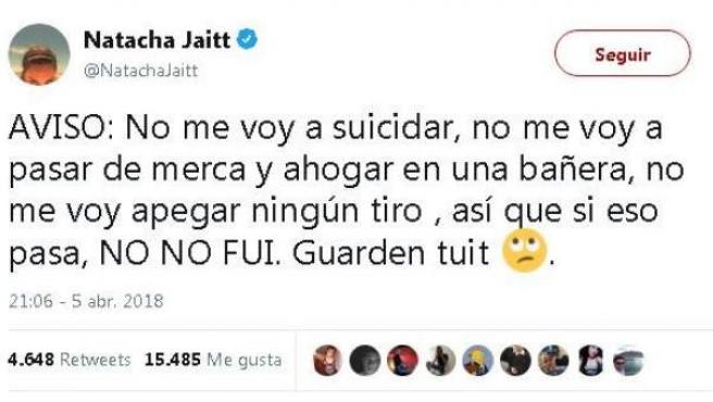 Tuit de Natacha Jaitt, exconcursante de 'Gran Hermano', avisando de que no se iba a suicidar.