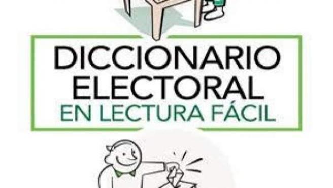 Plena inclusión realiza un diccionario electoral en lectura fácil