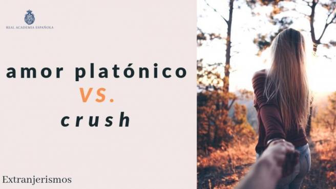 """La RAE corrige """"crush"""" por """"amor platónico""""."""