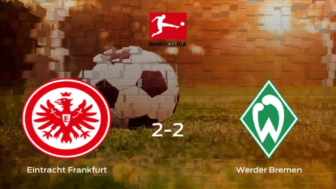 El Eintracht Frankfurt empata frente al Werder Bremen (2-2)
