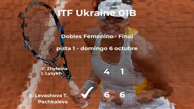 Final del torneo de Chornomorsk: Levashova y Pachkaleva derrotan a Zhytelna y Lysykh