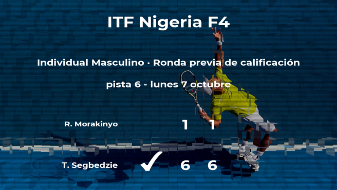 Tsatsu Kofi Segbedzie consigue ganar en la ronda previa de calificación a costa de Ridwan Akinwale Morakinyo