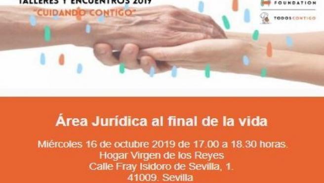 La organiza este miércoles en Sevilla un taller sobre 'Área jurídica al final de la vida'