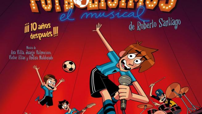 Cartel del musical 'Los futbolísimos'.