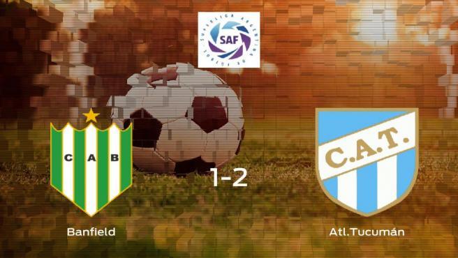 El Atlético Tucumán se lleva los tres puntos frente al Banfield (1-2)