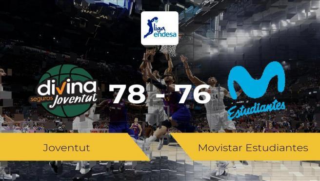 El Joventut se queda con la victoria frente al Movistar Estudiantes por 78-76