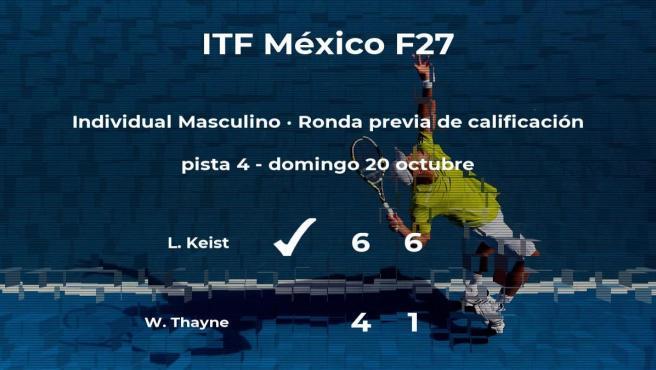 Luca Keist consigue ganar en la ronda previa de calificación contra el tenista Wally Thayne