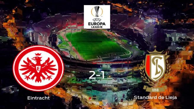 El Eintracht Frankfurt derrota 2-1 en casa al Standard de Lieja