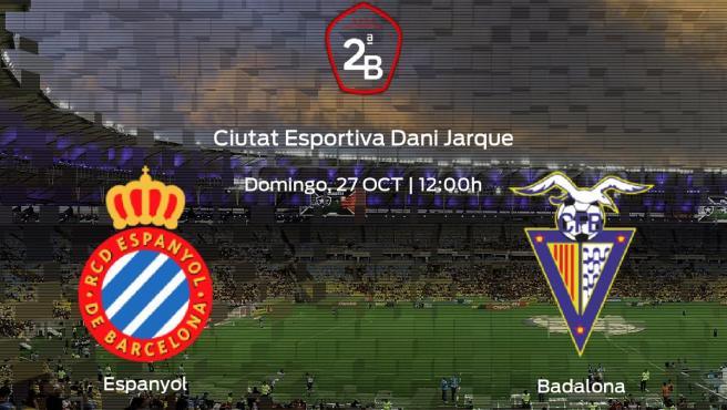 Previa del encuentro de la jornada 10: Espanyol B contra Badalona