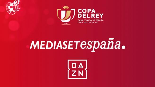 Mediaset y DAZN, plataformas de la Copa del Rey.
