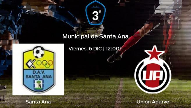 Previa del encuentro de la jornada 16: Santa Ana - Unión Adarve