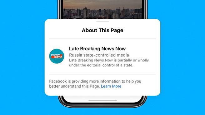 Facebook ha consultado a más de 65 expertos para poner en marcha la etiquetación de medios controlados por el Estado