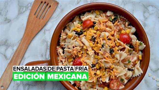 Ensaladas de pasta fría: Edición mexicana